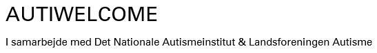 Autiwelcome